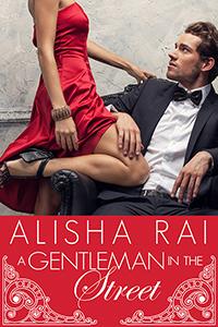 A Gentleman in the Street Alisha Rai