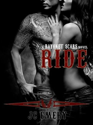 Ride (Bayonet Scars Book 1)  by JC Emery