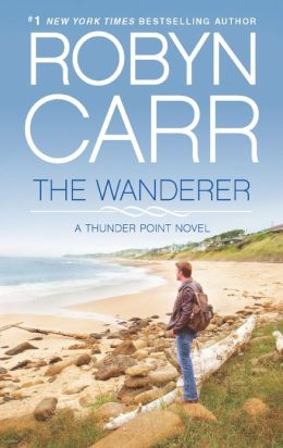 The Wanderer (Thunder Point Series #1) by Robyn Carr