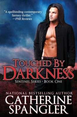 Touched by Darkness - An Urban Fantasy Romance by Catherine Spangler