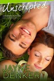 Unscripted by Jayne Denker
