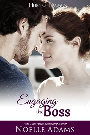 Engaging the Boss (Heirs of Damon Book 3)  by Noelle Adams