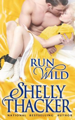 Run Wild by Shelly Thacker