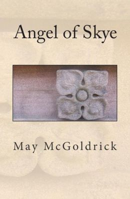 Angel of Skye (Macpherson Brothers Book 1)  by May McGoldrick