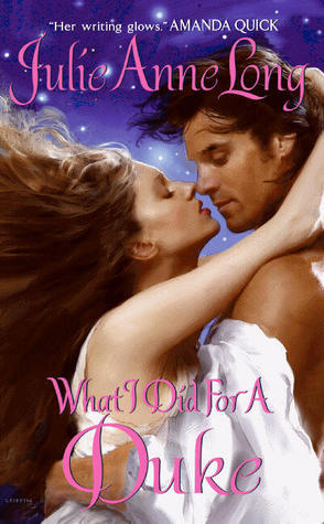What I Did For a Duke (Pennyroyal Green #5) by Julie Anne Long