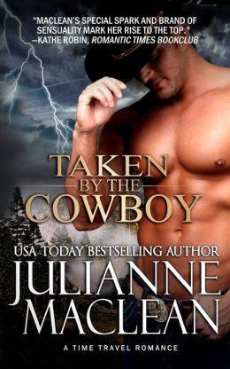 Taken by the Cowboy by Julianne MacLean