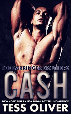 Cash (The Barringer Brothers Book 2)  by Tess Oliver