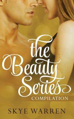 The Beauty Series  by Skye Warren
