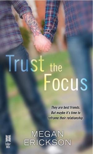 trust-the-focus-erickson