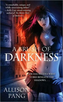 A Brush of Darkness (Abby Sinclair Series #1) by Allison Pang