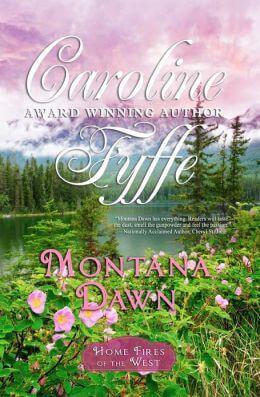Montana Dawn - The McCutcheon Family Series, Book One by Caroline Fyffe