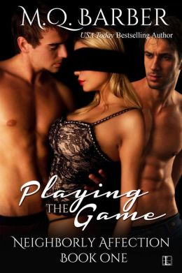 Playing the Game by M.Q. Barber