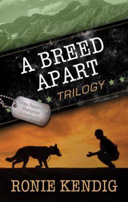 A Breed Apart Trilogy Ronie Kendig