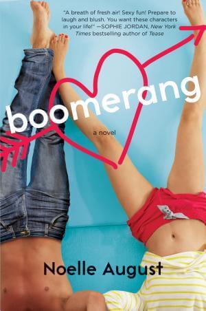 Boomerang: A Boomerang Novel Noelle August
