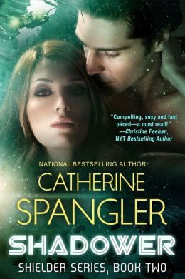 Shadower - A Science Fiction Romance (Shielder series Book 2)  by Catherine Spangler