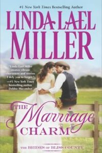 The Marriage Charm by Linda Lael Miller