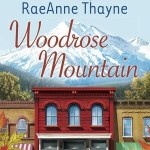 Woodrose Mountain by RaeAnne Thayne