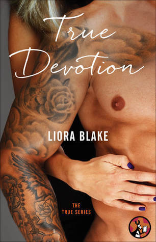 True Devotion Liora Blake