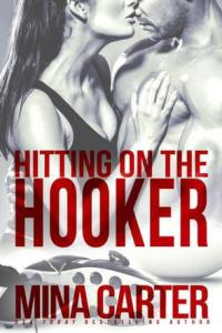 Hitting on the Hooker (Strathstow Sharks #1) by Mina Carter
