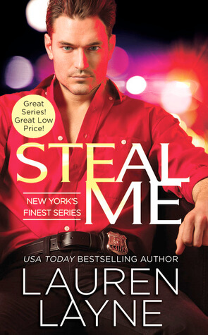 Steal Me (New York's Finest #2) by Lauren Layne