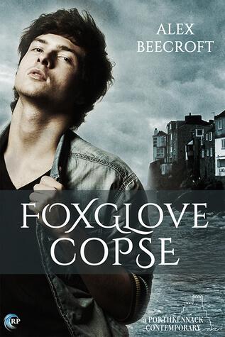 REVIEW:  Foxglove Copse (Porthkennack #5) by Alex Beecroft