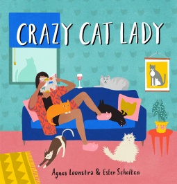 REVIEW: Crazy Cat Lady by Ester Scholten and Agnes Loonstra