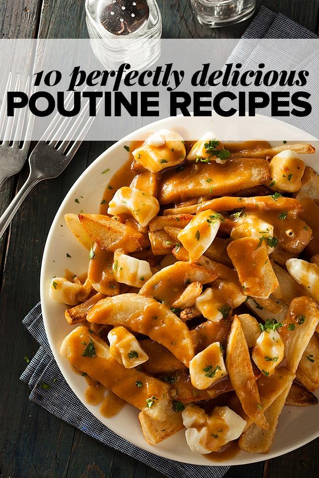 10 Delicious Poutine Recipes