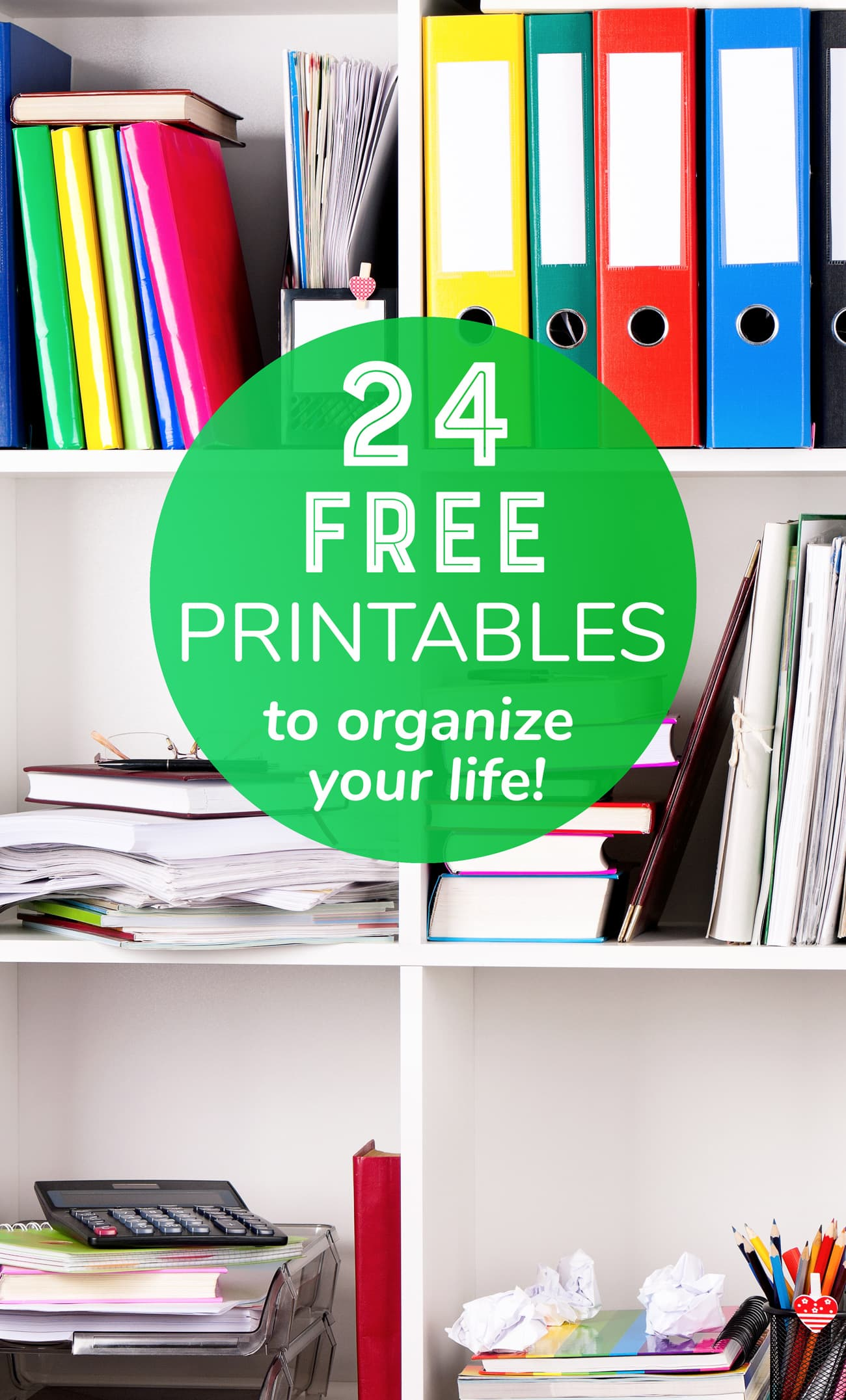 24 Free Printables To Help You Get Organized