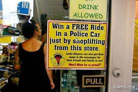 free ride in a police car just by shoplifting from this store