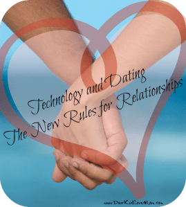 Technology and Dating | The New Rules for Relationships