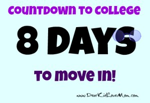 countdown to college move in 8 days