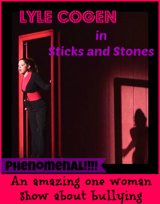 Sticks and Stones -- an amazing one woman show about bullying DearKidLoveMom.com