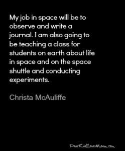 My job on the space shuttle Christa McAuliffe DearKidLoveMom.com