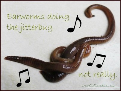 EArworms doing the jitterbug (not really). DearKidLoveMom.com