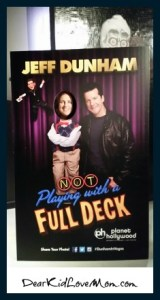 Jeff Dunham Not Playing with a Full Deck. DearKidLoveMom.com