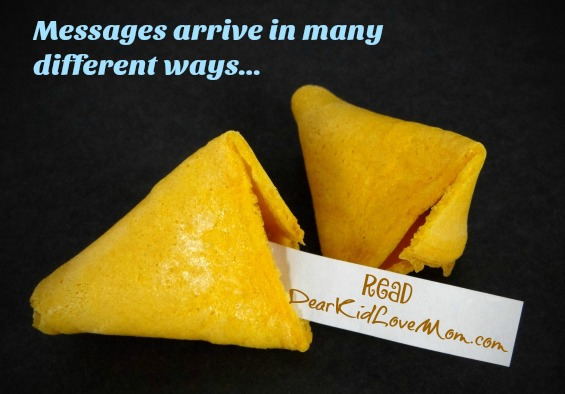Messages arrive in many different ways. DearKidLoveMom.com