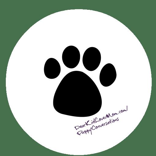 Puppy Conversations DearKidLoveMom.com
