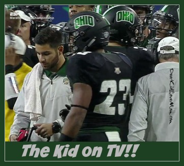 """There's the Kid! There's the Kid!"" I shriek. ""There's the Kid! There's the Kid! The Kid! The Kid! The Kid!"" The Kid on National TV Ohio University. DearKidLoveMom.com"