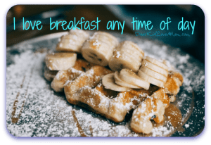 I love breakfast at any time of day. Happy Opposite Day! DearKidLoveMom.com