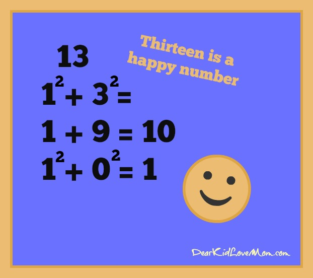 Thirteen is a happy number. DearKidLoveMom.com
