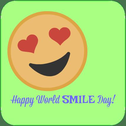 Happy World Smile Day! from DearKidLoveMom.com