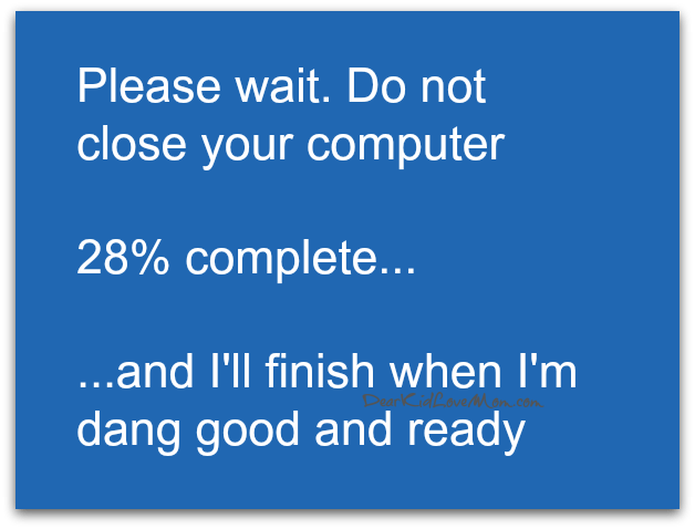 The Blue Screen of Random Restarts and Techno Superpowers. DearKidLoveMom.com