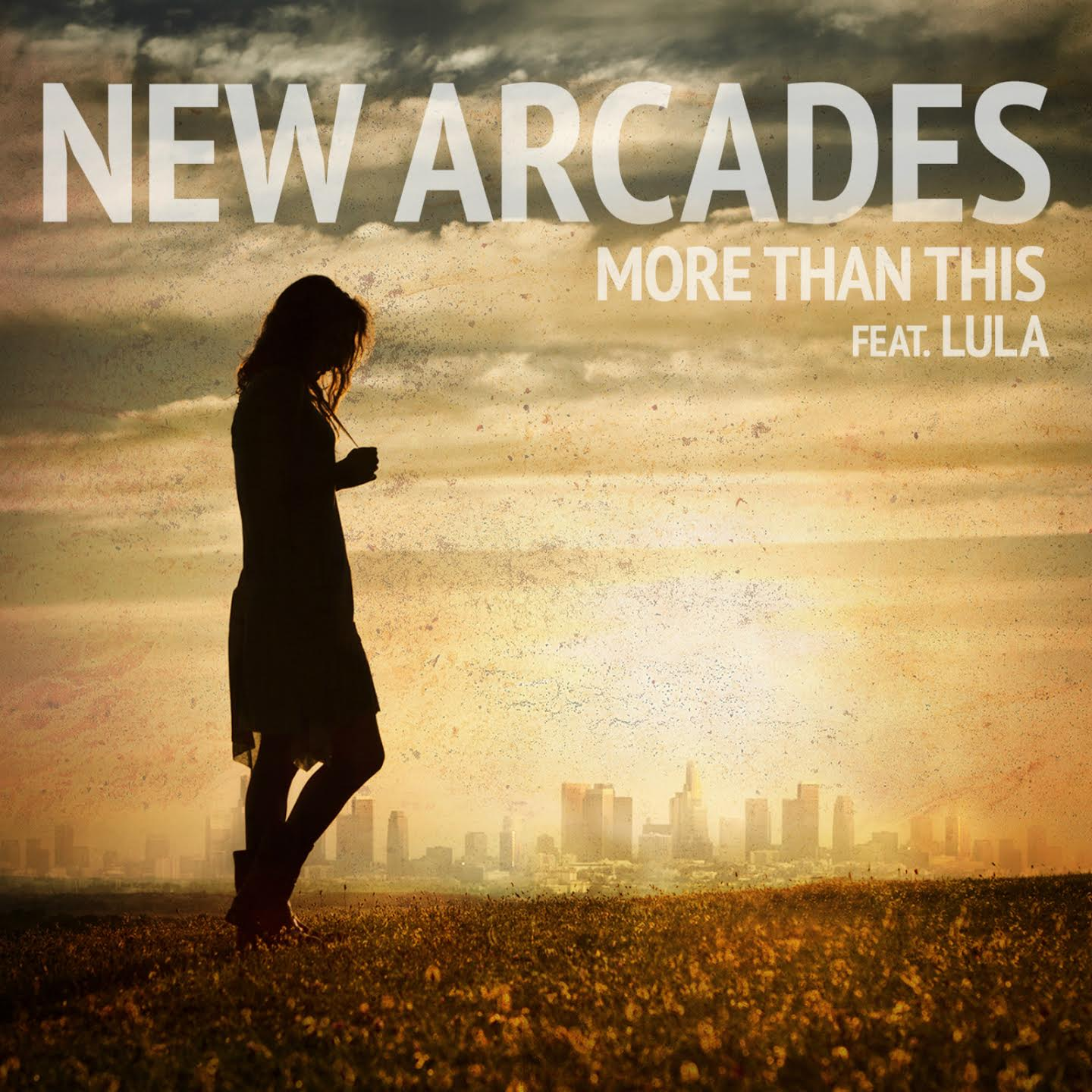 """New Arcades – """"More Than This"""