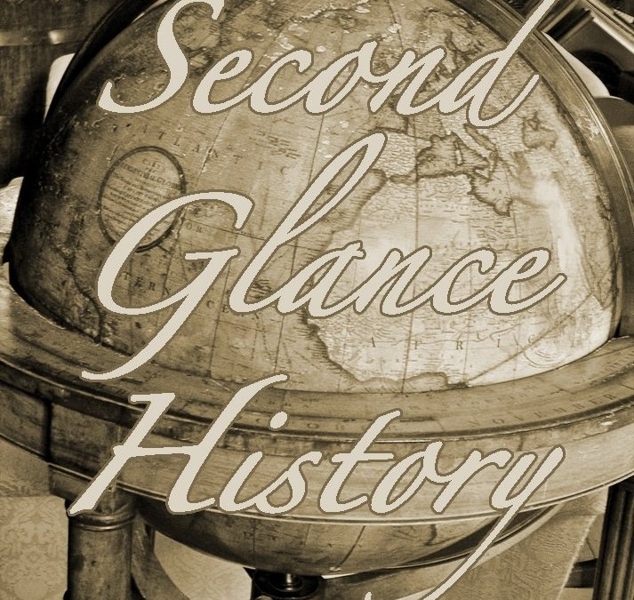 What Does History Mean Miniseries: A Chat with Elyse of the Second Glance History Blog