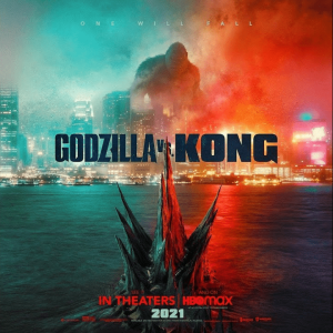 """Godzilla vs. Kong"" Releases in Theaters and HBO Max"