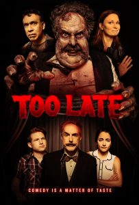 """""""Too Late"""" Releases on VOD"""