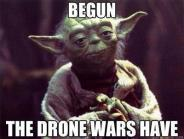 Begun, the drone wars have