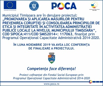 Promovarea şi aplicarea măsurilor pentru prevenirea corupției și consolidarea principiilor de etică și integritate în activitatea administrației publice locale la nivelul municipiului Timișoara
