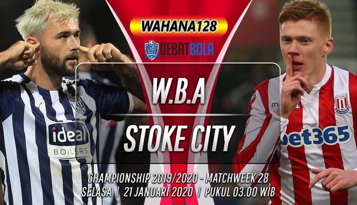Prediksi WBA vs Stoke City 21 Januari 2020