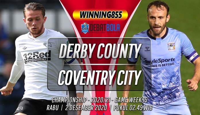 Prediksi Derby County vs Coventry City 2 Desember 2020